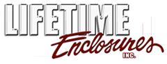 Lifetime Enclosures and Lifetime Flooring
